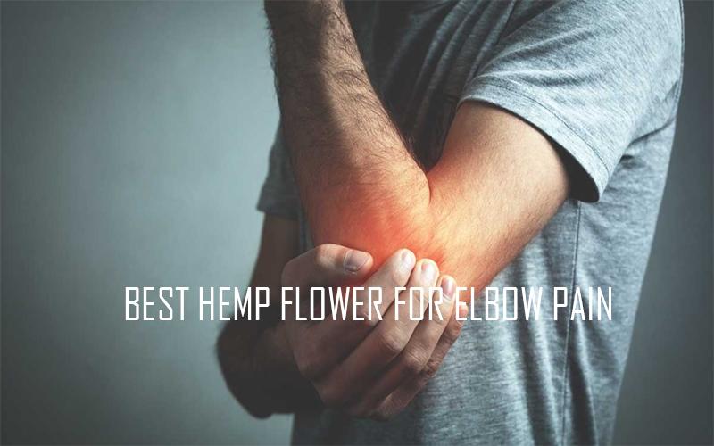 Hemp Flower for Elbow Pain