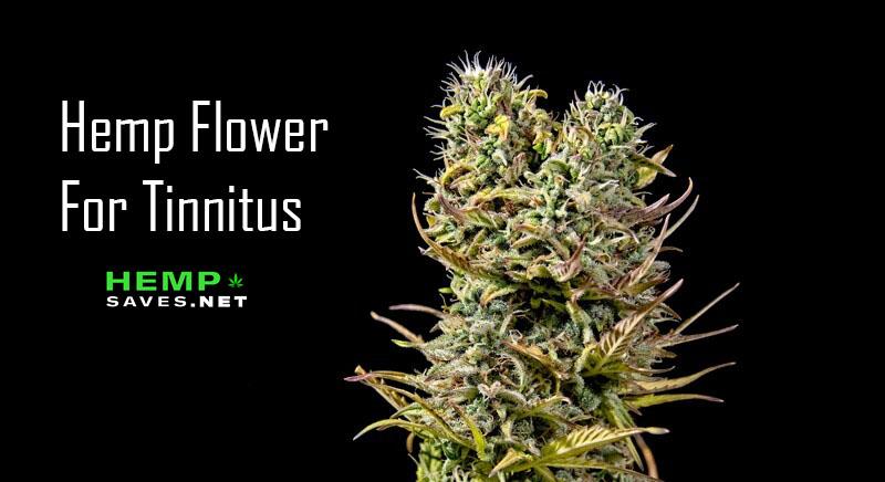 Hemp Flower For Tinnitus