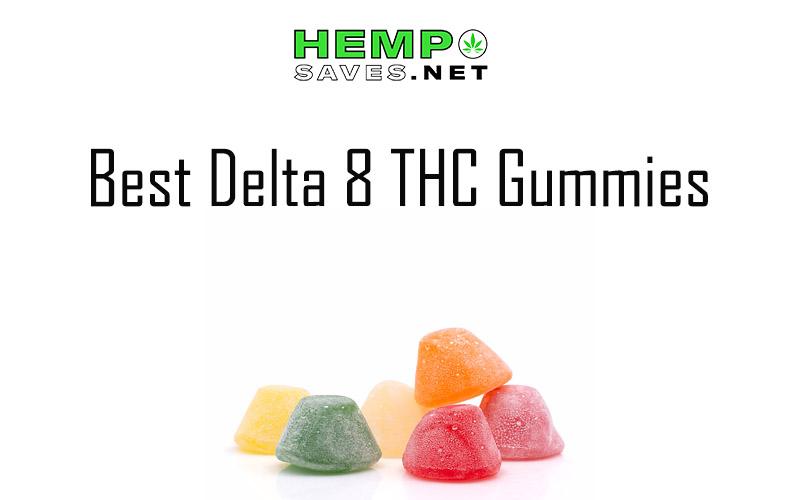 Best Delta 8 THC Gummies