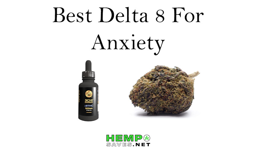 Best Delta 8 for Anxiety