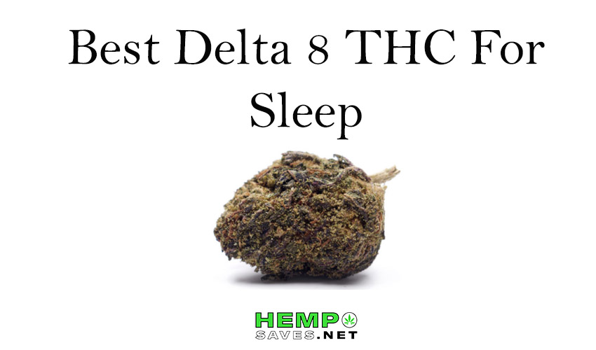 Best Delta 8 THC For Sleep